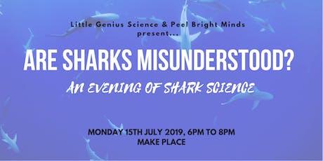 Are Sharks Misunderstood? An Evening of Shark Science  tickets