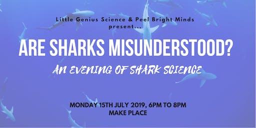 Are Sharks Misunderstood? An Evening of Shark Science