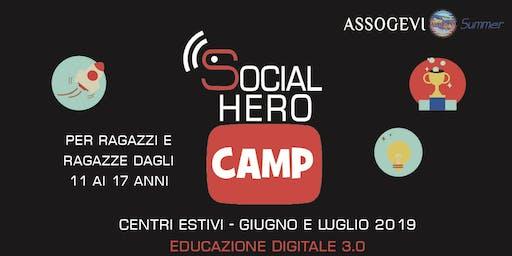 Social Hero Camp : inizio lavori!