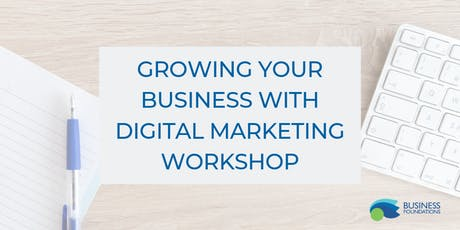 Growing your Business with Digital Marketing tickets