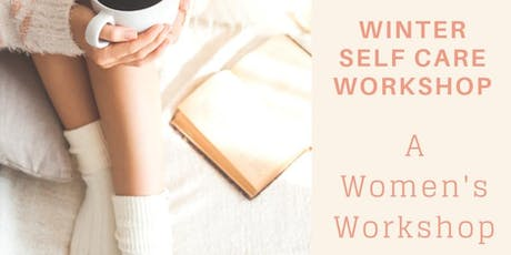 Winter Self Care Workshop tickets