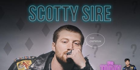 Scotty Sire @ The Orpheum tickets