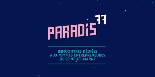Paradis77 #3 : soirée Femmes Entrepreneures de Seine-et-Marne