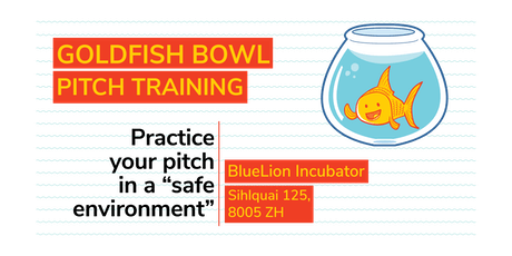 Practice Your Pitch - The Goldfish Bowl (August) tickets