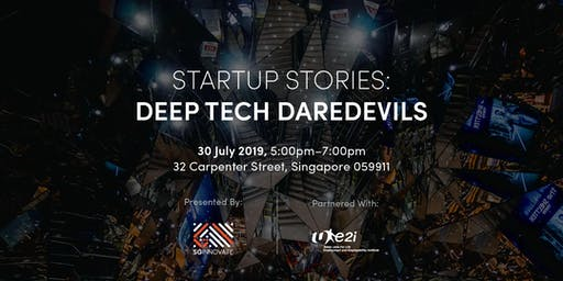 Startup Stories: Deep Tech Daredevils