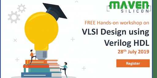 Join us for a FREE Hands-on Workshop on VLSI Design using Verilog HDL on Su
