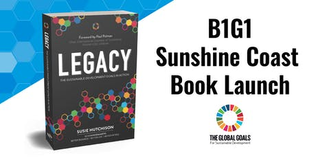 B1G1 Legacy Book Launch and Lunch, Sunshine Coast tickets