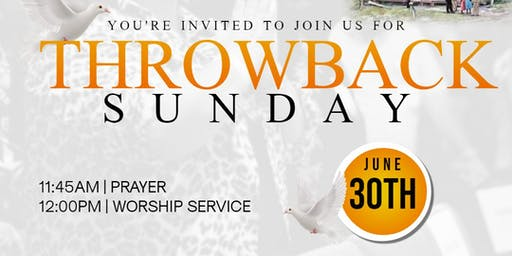 THROWBACK SUNDAY SERVICE
