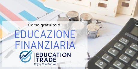 Corso gratuito di Educazione Finanziaria - Gestione del risparmio biglietti