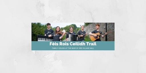 Fèis Rois Ceilidh Trail