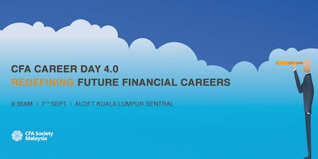 CFA Society Malaysia Career Day 4.0: Redefining Future Financial Careers tickets