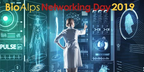 BioAlps Networking Day 2019 tickets