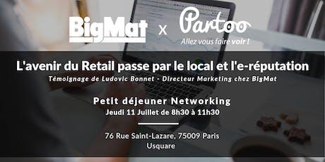BigMat & Partoo - L'avenir du Retail passe par le local et l'e-réputation billets