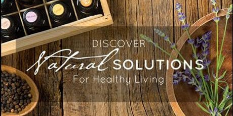 FREE LIVE CLASS Natural Health Solutions with Essential Oils tickets