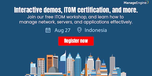 Free IT Operations Management Workshop - Indonesia