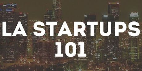 LA Startups 101: How to Get Your Idea Funded tickets