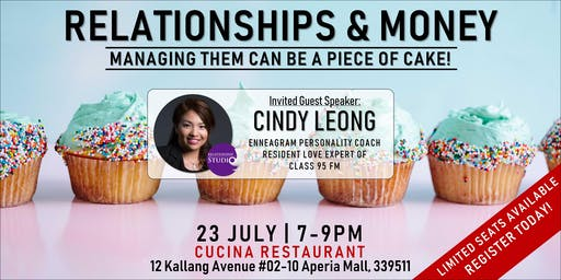 Relationships & Money: Managing Them Can Be a Piece of Cake!