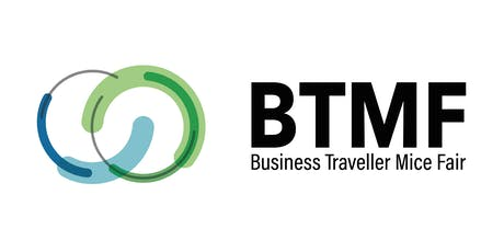 BTMF: Business Traveller & MICE Fair 2019 tickets