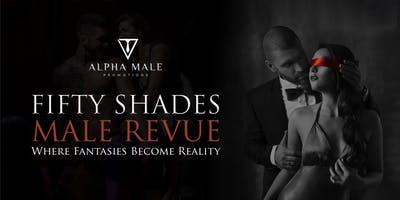 Fifty Shades Male Revue Columbus