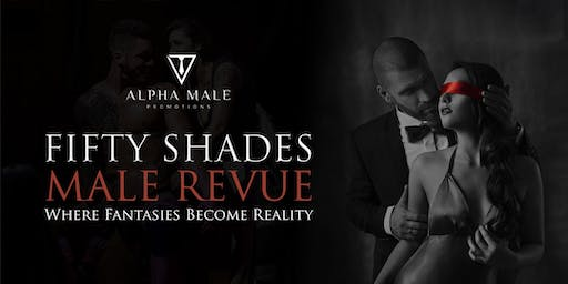 Fifty Shades Male Revue Raleigh