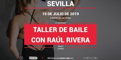 Taller de baile con Raúl Rivera entradas