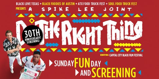 Sunday FUNday and A SCREENING of the SPIKE LEE JOINT DO THE RIGHT THING