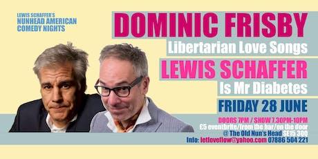 Nunhead American Comedy Night: Lewis Schaffer Short Notice Comedy 28th June tickets