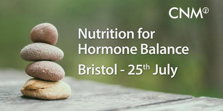 CNM Bristol - Nutrition for Hormone Balance tickets