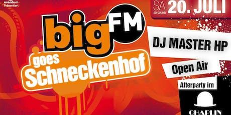 bigFM goes Schneckenhof   tickets