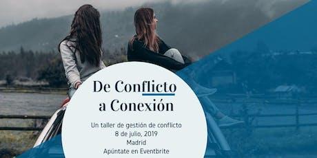 De Conflicto a Conexión entradas
