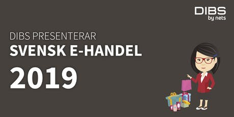 DIBS presenterar Svensk E-handel 2019 tickets