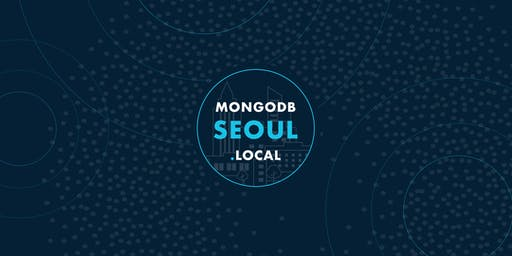 MongoDB.local Seoul 2019