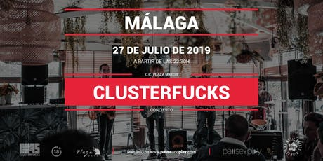 Concierto Clusterfucks en Pause&Play Plaza Mayor entradas
