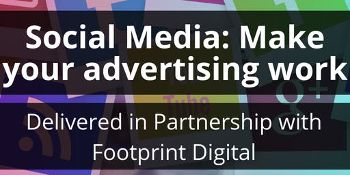 Social media: Make your advertising work