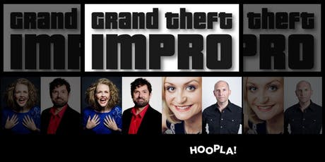 Hoopla: Grand Theft Impro, The Descendants & Gamez!   tickets