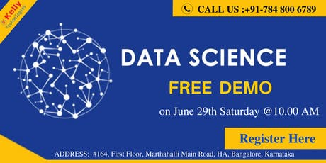 Kelly Technologies Leading Data Science Training In Bangalore- Attend Free Demo 29th  june , 10 AM tickets