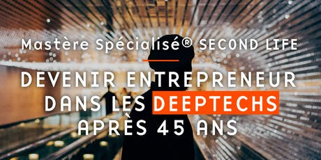 Cocktail d'information 09/07, MS Second Life - DeepTech Entrepreneur tickets