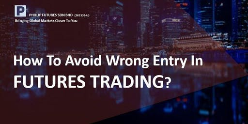 How To Avoid Wrong Entry in Futures Trading?
