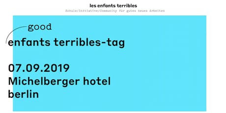 GOOD ENFANTS TERRIBLES-TAG  Tickets