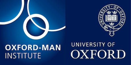 9th Oxford-Man Institute Machine Learning Workshop tickets