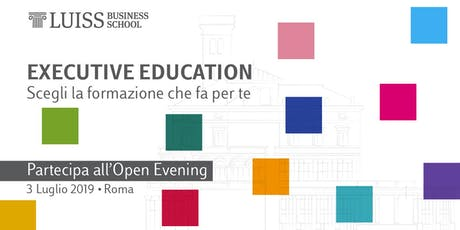 Open Evening Executive Education biglietti