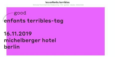 GOOD ENFANTS TERRIBLES-TAG  Tickets