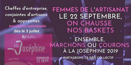 FEMMES DE L'ARTISANAT, ENSEMBLE COURONS LORS DE LA 5ème EDITION DE LA JOSEPHINE billets