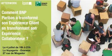 Transformer l'Expérience Client par l'Expérience Salarié by BNP Paribas billets