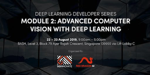 Advanced Computer Vision with Deep Learning (22 - 23 Aug 2019)