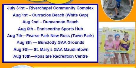 Fun in the Sun 2019 Rosslare Recreation Centre tickets