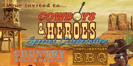 Cowboys & Heroes Night - With Video Presentation, Free BBQ & Country Music tickets