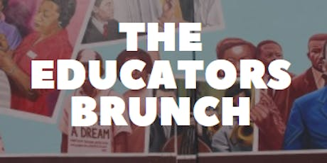 The Educators Brunch tickets