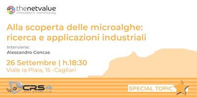 ALLA SCOPERTA DELLE MICROALGHE: ricerca e applicazioni industriali