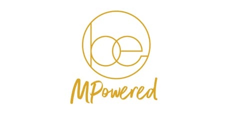 Be MPowered brought to you by Mums & Co.  tickets